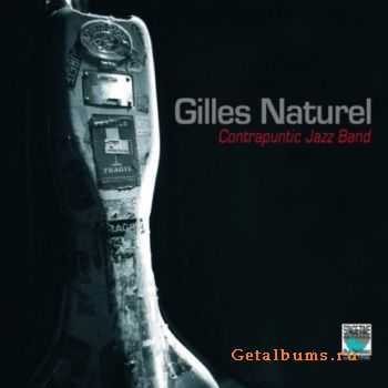 Gilles Naturel - Contrapunctic Jazz Band (2011)