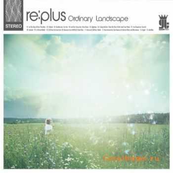 re:plus - Ordinary Landscape (2011)