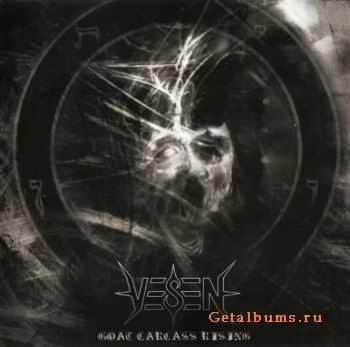 Vesen - Goat Carcass Rising (2011)
