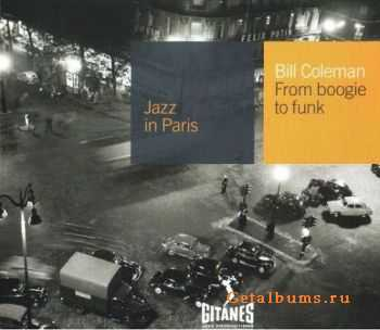 Bill Coleman - From Boogie To Funk (1960) {Jazz in Paris №07}