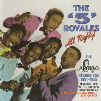 The 5 Royales - All Righty!: The Apollo Recordings 1951-1955 (1999)