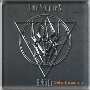 Lord Vampire X - Rebirth (EP) (2011)