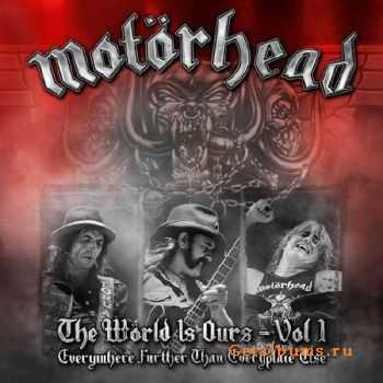 Motorhead - The World Is Ours Vol. 1 (2011)