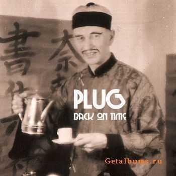 Plug - Back On Time (2012)