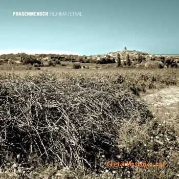 Phasenmensch - Rohmaterial (2011)