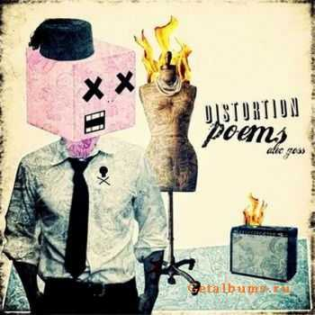 Alec Goss – Distortion Poems 2011