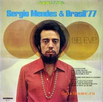 Sergio Mendes & Brasil '77 - I Believe (1975)