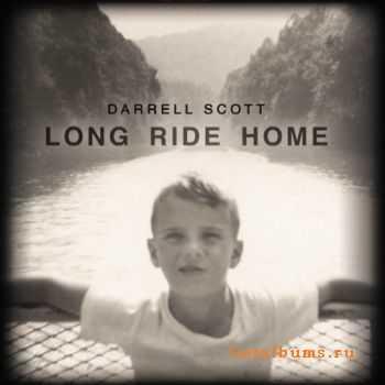 Darrell Scott - Long Ride Home (2012)