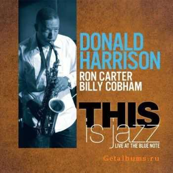 Donald Harrison - This is Jazz (2011)