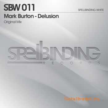 Mark Burton - Delusion (2011)
