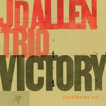 JD Allen Trio - Victory! (2011)