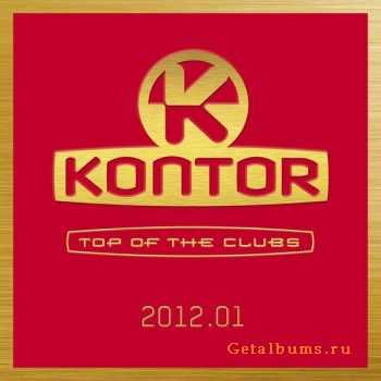 VA - Kontor Top Of The Clubs 2012.01 (2011)