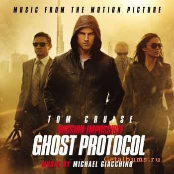 Michael Giacchino - Mission: Impossible - Ghost Protocol (Music from the Motion Picture) (2011)