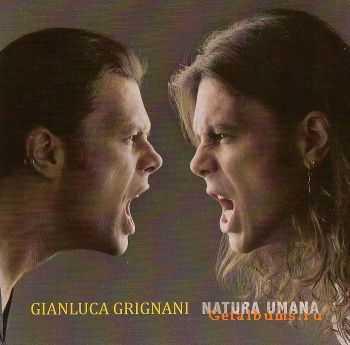 Gianluca Grignani - Natura Umana (2011)