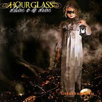 Hourglass - Oblivious To The Obvious 2009
