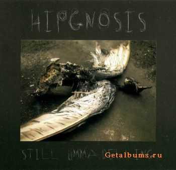 Hipgnosis - Still Ummadelling 2007
