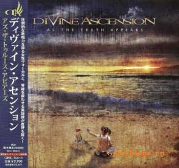 Divine Ascension - As The Truth Appears (Japanese Edition) 2011 (Lossless) + MP3