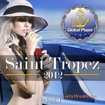 VA - Global Player Saint Tropez 2012, Vol.1 (2011)