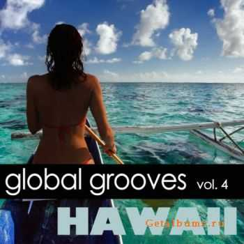 VA - Global Grooves, Vol.4: Hawaii (2011)