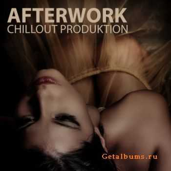 VA - Afterwork Chillout Productions (2011)