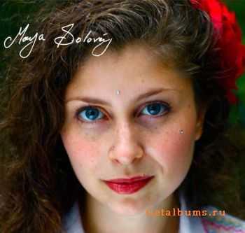 Maya Solovéy - Maya Solovéy, I:II (2011)