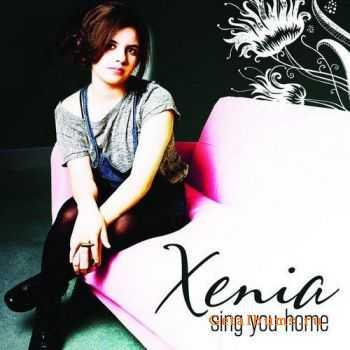 Xenia - Sing You Home EP (2011)