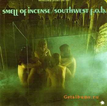The Southwest F.O.B - Smell Of Incense 1968