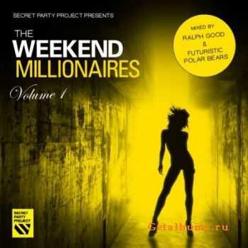 VA - Secret Party Project Pres: The Weekend Millionaires Vol.1 (2011)
