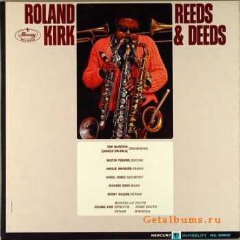 Rahsaan Roland Kirk - Reeds And Deeds (1963)
