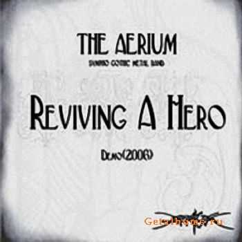 The Aerium - Reviving A Hero (Demo) (2006)