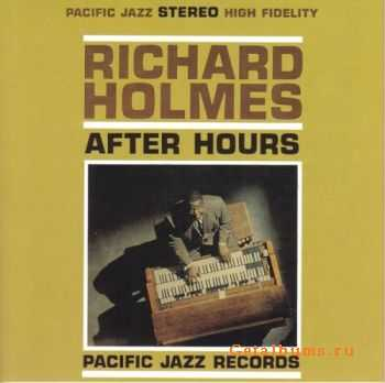 "Richard ""Groove"" Holmes - After Hours (1962)"