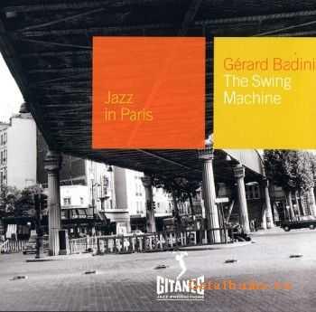 Gуrard Badini - The Swing Machine {Jazz in Paris №86} 1975