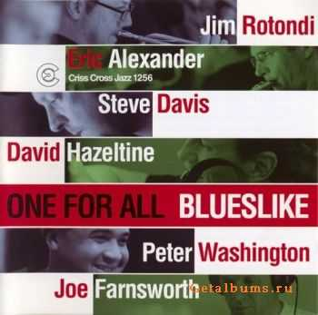 One For All - Blueslike (2004)