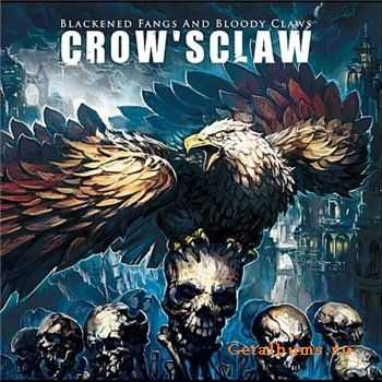 CrowsClaw - Blackened Fangs and Bloody Claws [2011]
