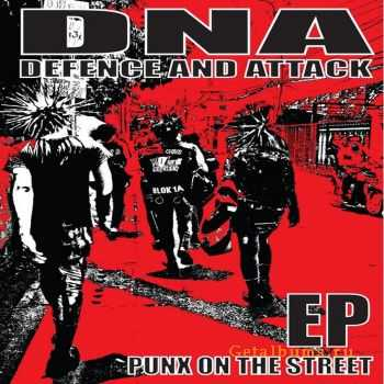 Defence And Attack - Punx On The Street (EP) (2009)
