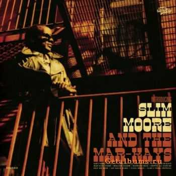 Slim Moore - Introducing Slim Moore and the Mar-Kays (2011)