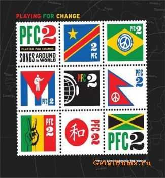 VA - Playing For Change - PFC 2: Songs Around the World (2011)