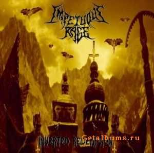 Impetuous Rage - Inverted Redemption (2007)
