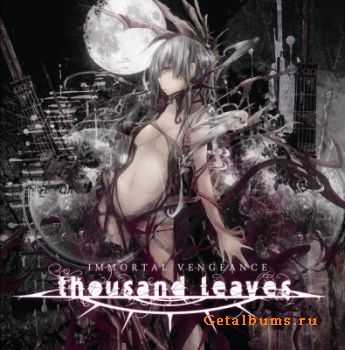 Thousand Leaves - Immortal Vengeance (2011)