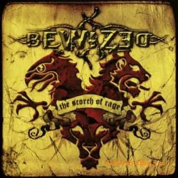Bewized - The Scorch of Rage (2010) [Lossless]