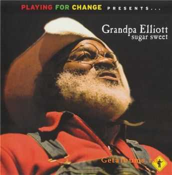 Grandpa Elliott - Sugar Sweet (2009)