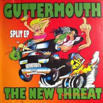 Guttermouth & The New Threat - Guttermouth / The New Threat Split (2011)