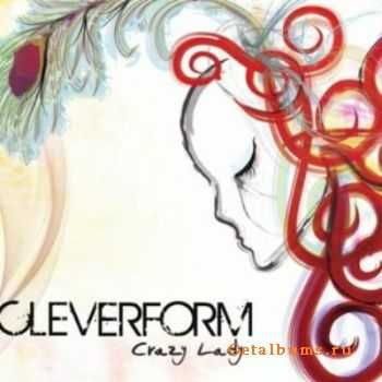 Cleverform - Crazy Lady (2010)