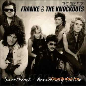 Franke & The Knockouts - The Best Of: Sweetheart Anniversary Edition (2011)