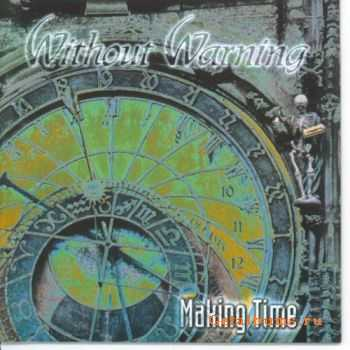 Without Warning - Making Time (1993)