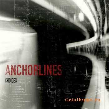 Anchorlines - Choices [EP] (2011)