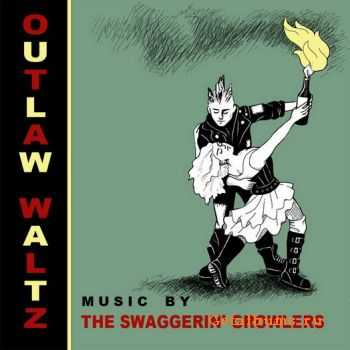 The Swaggerin' Growlers - Outlaw Waltz (2011)