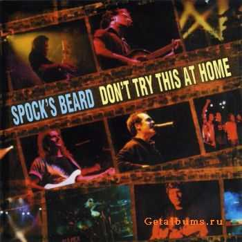 Spock's Beard - Don't Try This at Home (2000)