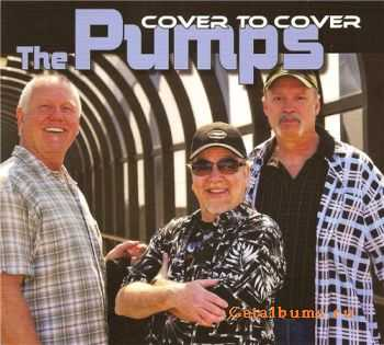 The Pumps - Cover to Cover (2011)