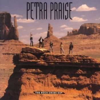 Petra - Petra Praise... The Rock Cries Out (1989)